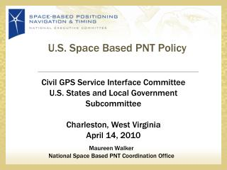 U.S.  Space Based PNT  Policy
