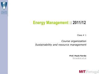 Energy Management : : 2011/12