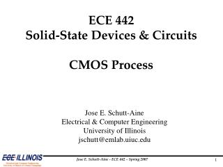 ECE 442 Solid-State Devices & Circuits CMOS Process