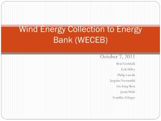 Wind Energy Collection to Energy Bank (WECEB)