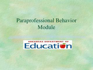 paraprofessional behavior module