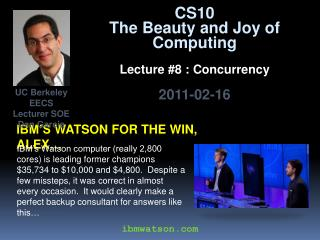 Ibm's watson  for the win,  alex …