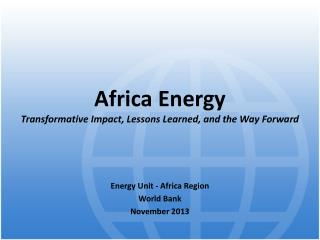 Africa Energy  Transformative Impact, Lessons Learned, and the Way Forward