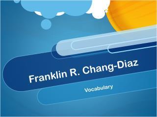 Franklin R. Chang-Diaz
