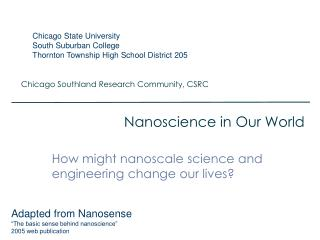 Nanoscience in Our World