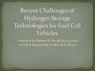 Recent Challenges of Hydrogen Storage Technologies for Fuel Cell Vehicles
