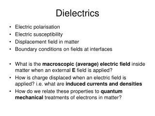 Dielectrics