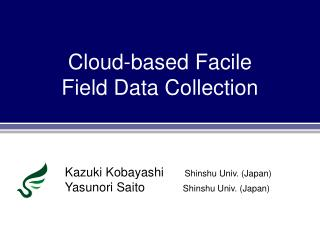 Cloud-based  Facile Field Data Collection