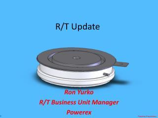 R/T Update