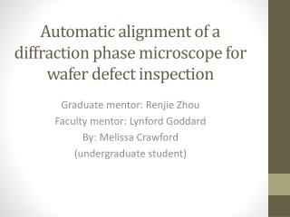 Automatic alignment of a diffraction phase microscope for wafer defect inspection