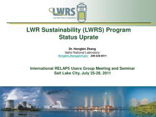 International RELAP5 Users Group Meeting and Seminar Salt Lake City, July 25-28, 2011