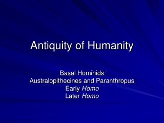 antiquity of humanity