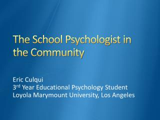 The School Psychologist in the Community
