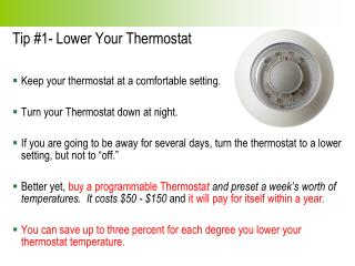 Tip #1- Lower Your Thermostat