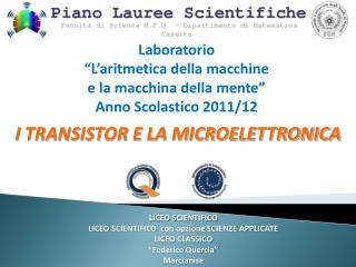"""Laboratorio """"L'aritmetica della macchine  e la macchina della mente"""" Anno  Scolastico 2011/12"""