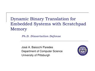 Dynamic Binary Translation for Embedded Systems with Scratchpad Memory