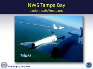 NWS Tampa Bay daniel.noah@noaa.gov