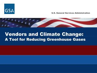 Vendors and  Climate  Change: A Tool for Reducing Greenhouse Gases