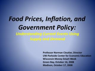 Food Prices, Inflation, and Government Policy:
