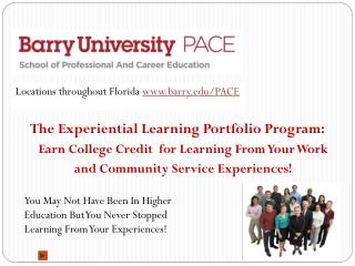 The Experiential Learning Portfolio Program:  Earn College Credit  for Learning From Your Work and Community Service Ex