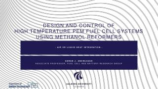 Design and Control of  High  Temperature PEM Fuel Cell Systems using Methanol Reformers