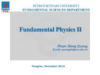 Fundamental Physics II