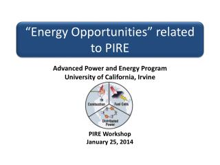 """Energy Opportunities"" related to PIRE"