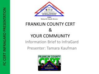 FRANKLIN COUNTY CERT  &  YOUR COMMUNITY