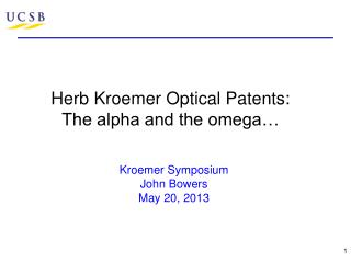 Herb  Kroemer  Optical Patents: The alpha and the omega…
