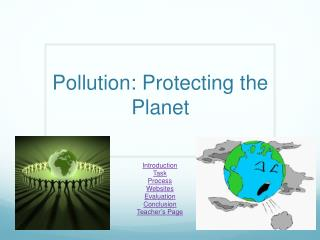 Pollution: Protecting the Planet