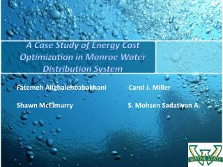 A Case Study of Energy Cost  Optimization  in Monroe Water Distribution System