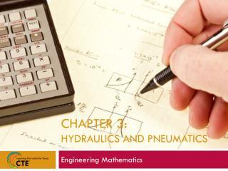 Chapter 3:  HYDRAULICS AND PNEUMATICS