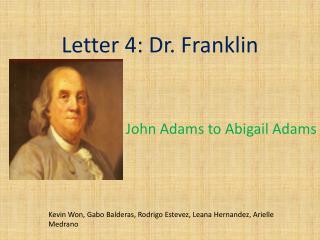 Letter 4: Dr. Franklin