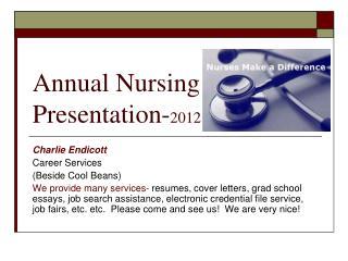 Annual Nursing Presentation- 2012