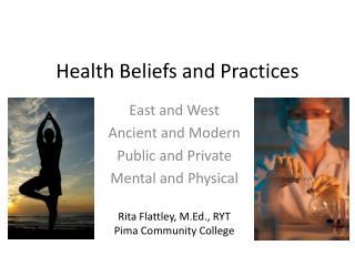 Health Beliefs and Practices