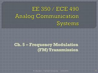 EE 350 / ECE 490 Analog Communication Systems