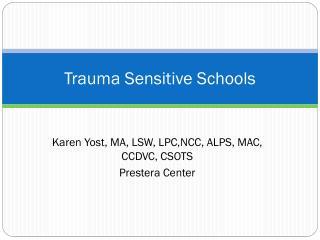 Trauma Sensitive Schools
