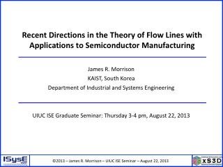 Recent Directions in the Theory of Flow Lines with Applications to Semiconductor Manufacturing