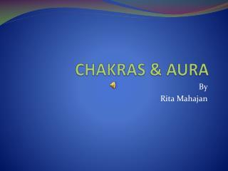 CHAKRAS & AURA
