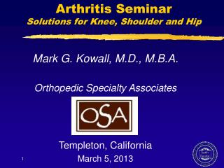 Arthritis Seminar Solutions for Knee, Shoulder and Hip