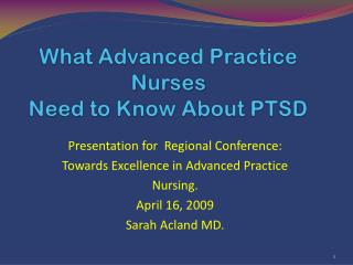 What Advanced Practice  Nurses Need to Know About PTSD