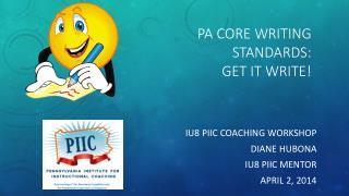 PA Core Writing Standards: Get it Write!