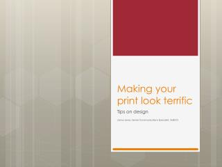Making your print look terrific