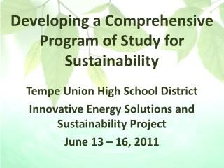 Developing a Comprehensive Program of Study for Sustainability