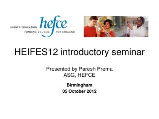 HEIFES12 introductory seminar