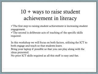 10 + ways to raise student achievement in  literacy The  first step to raising student achievement is increasing studen