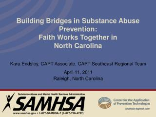 Building Bridges in Substance Abuse Prevention: Faith Works Together in  North Carolina