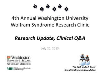4th Annual Washington University Wolfram Syndrome Research Clinic Research Update, Clinical Q&A