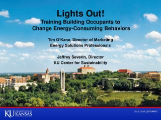 Lights Out! Training Building Occupants to  Change Energy-Consuming Behaviors