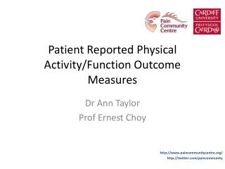 Patient Reported Physical  Activity/Function  Outcome Measures